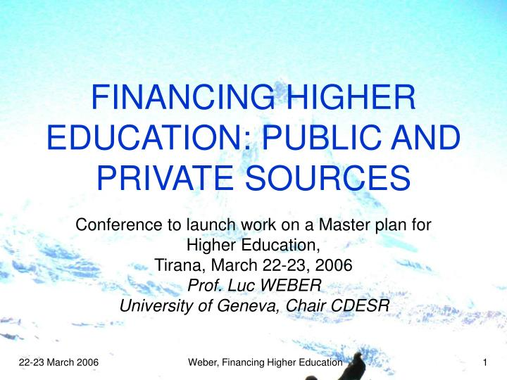 Financing higher education public and private sources