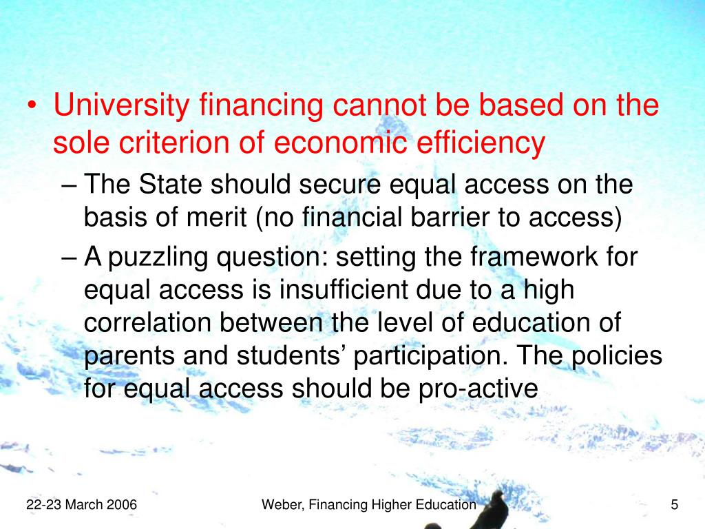University financing cannot be based on the sole criterion of economic efficiency