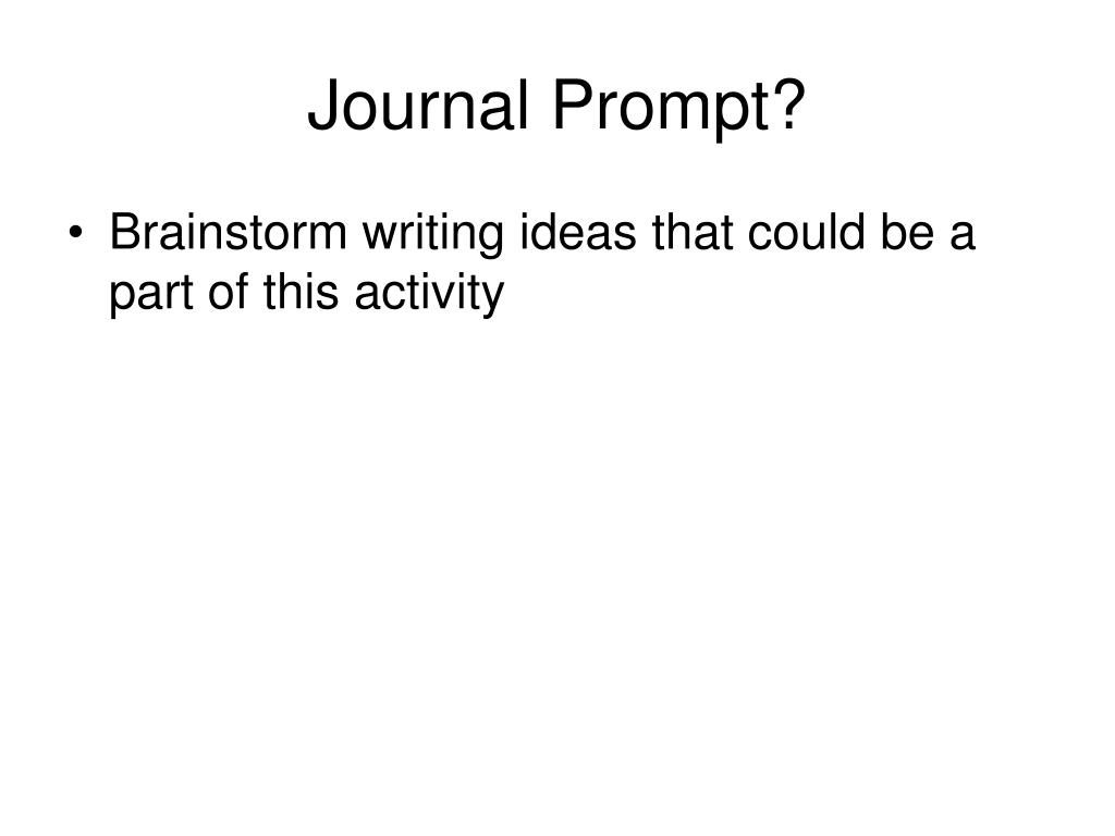 Journal Prompt?