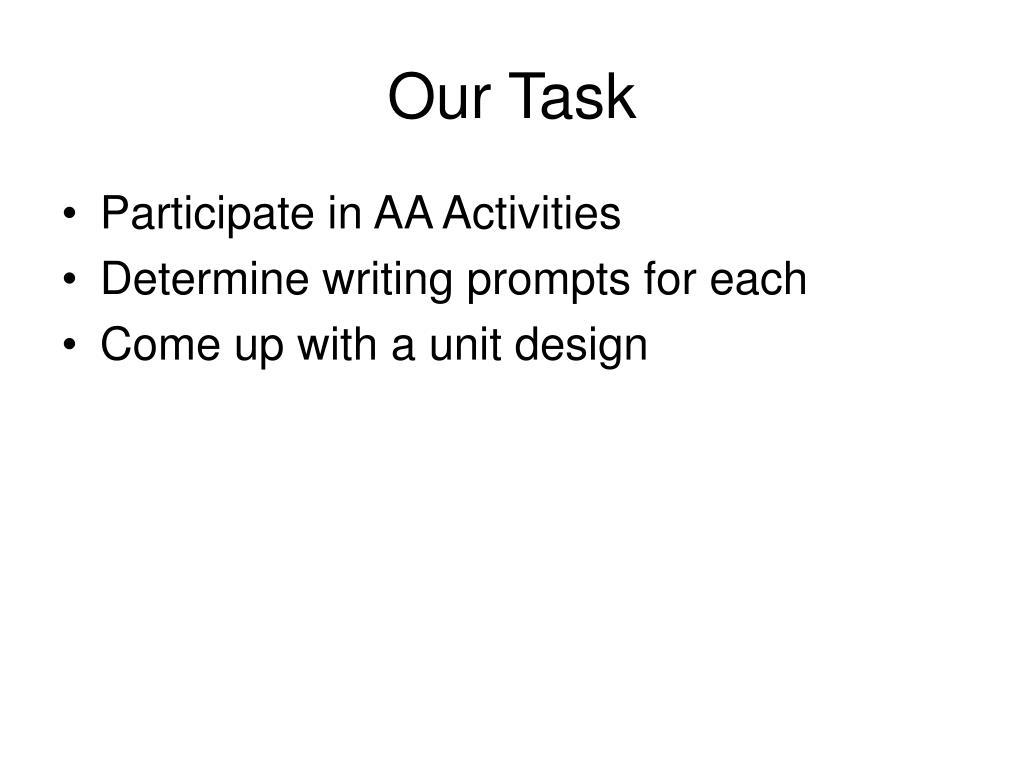 Our Task