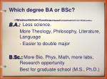 which degree ba or bsc