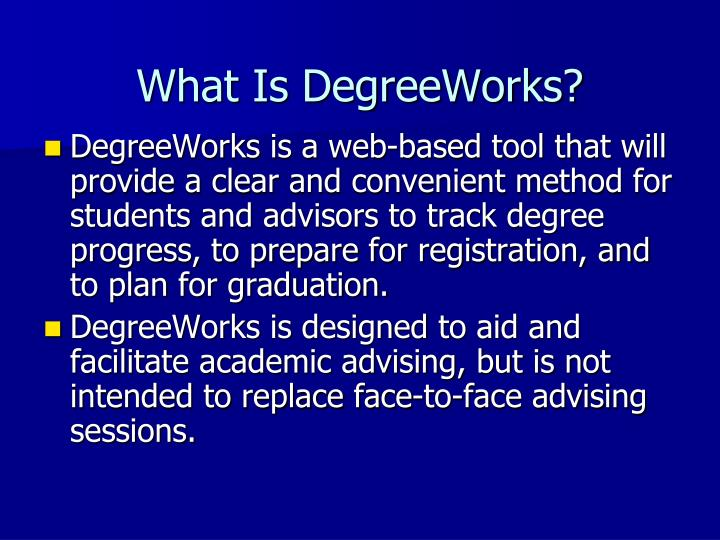 What is degreeworks