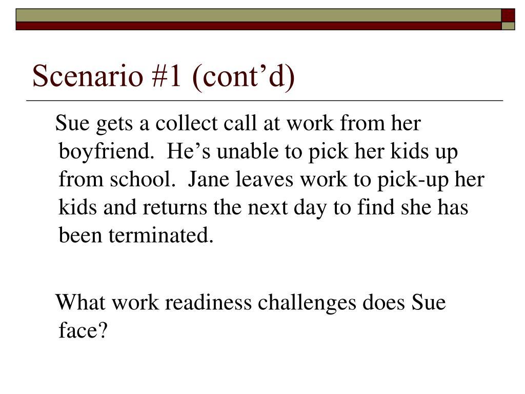 Scenario #1 (cont'd)