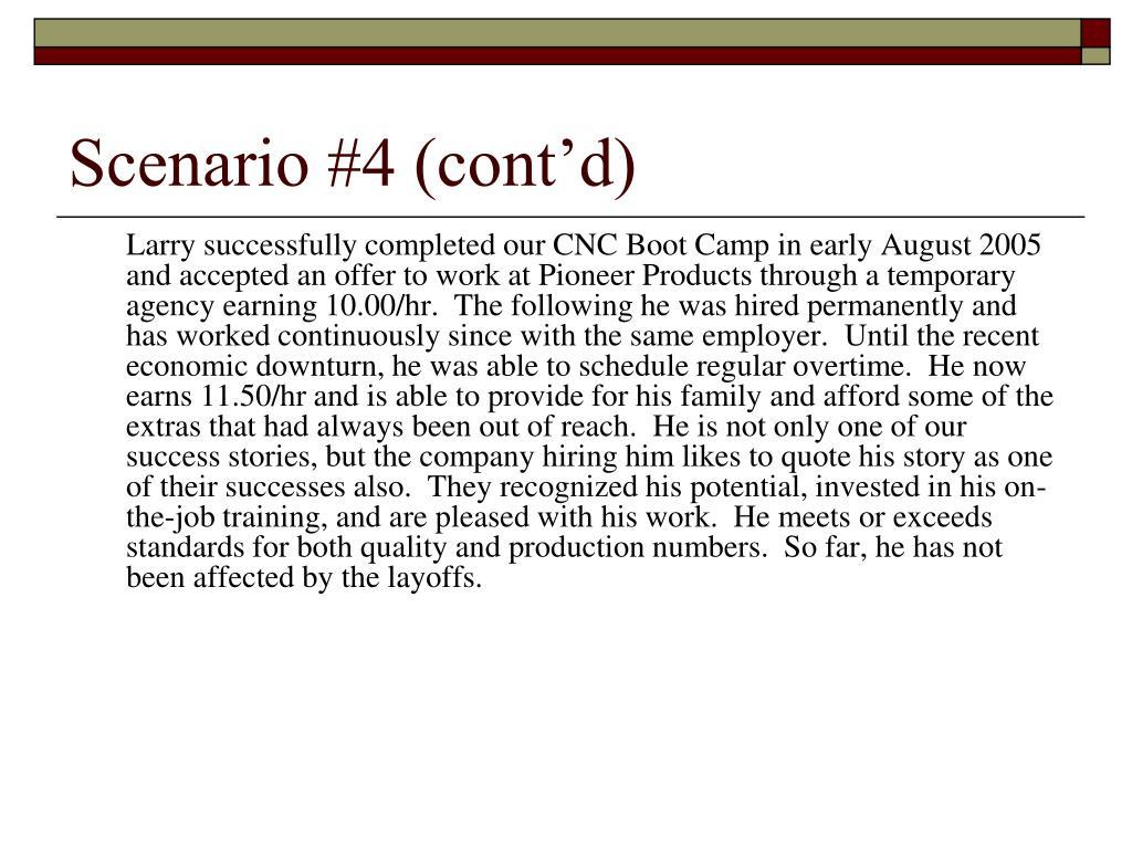 Scenario #4 (cont'd)