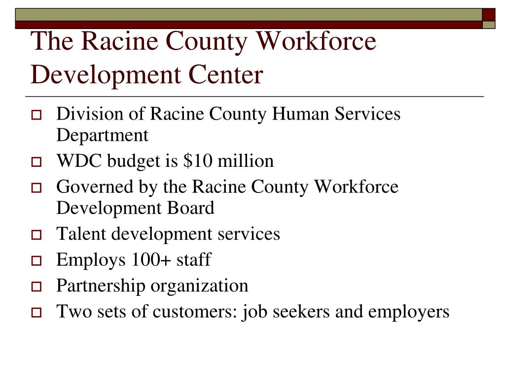 The Racine County Workforce Development Center