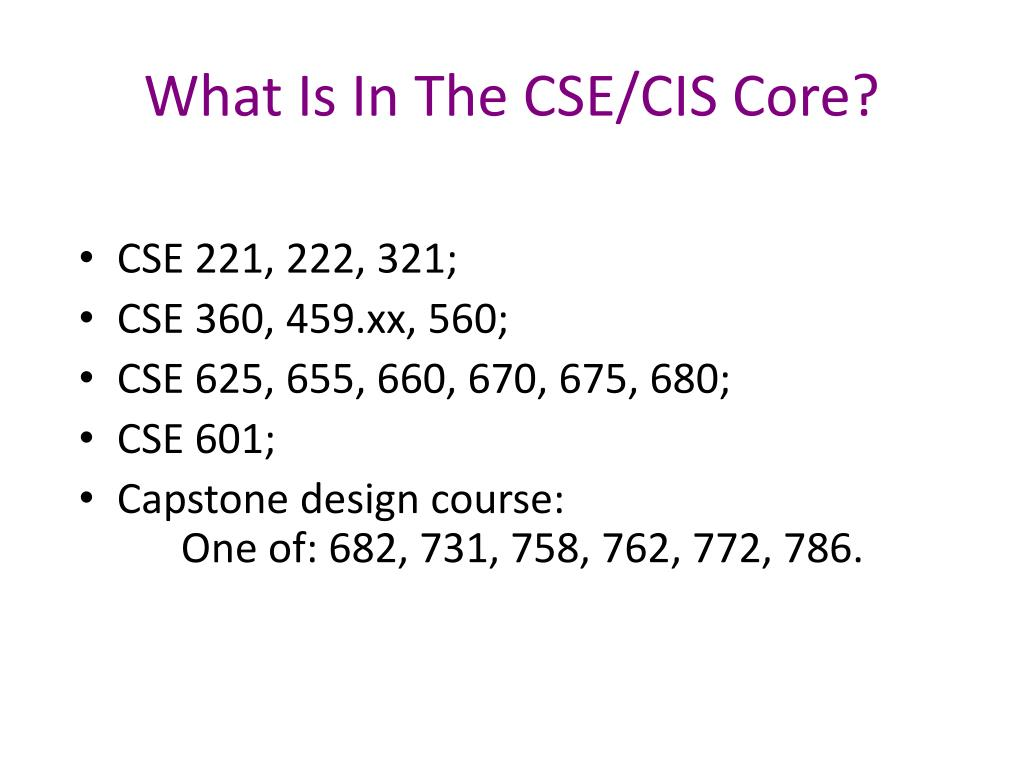What Is In The CSE/CIS Core?