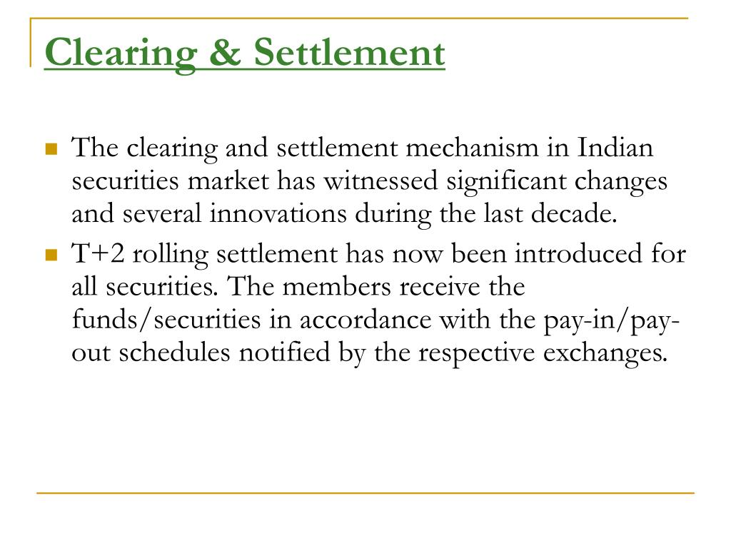 Clearing & Settlement