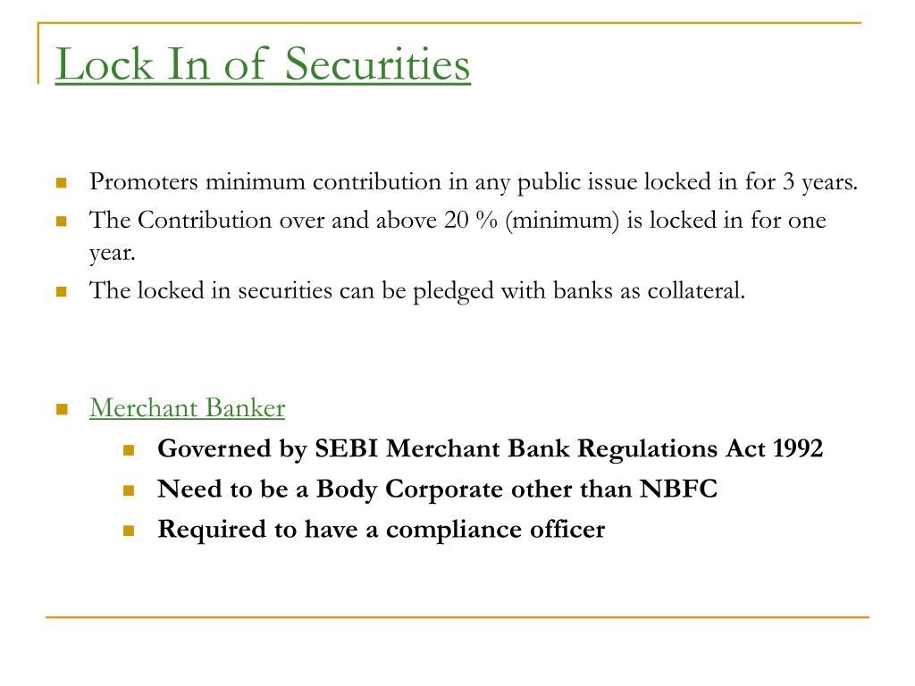 Lock In of Securities