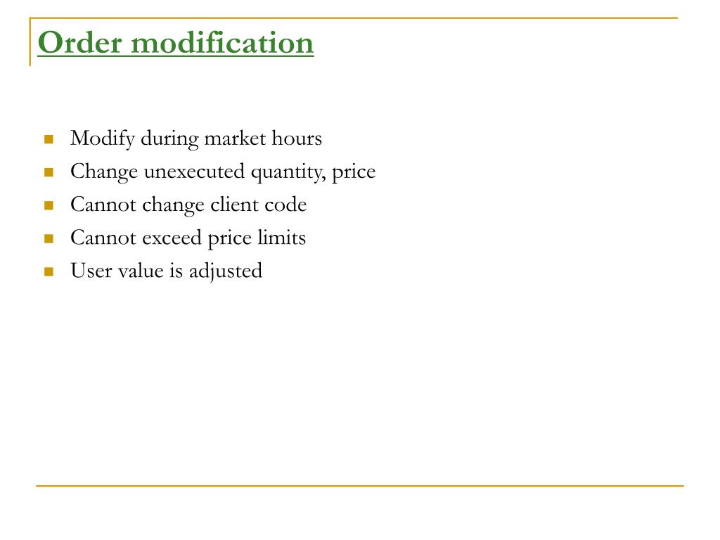 Order modification