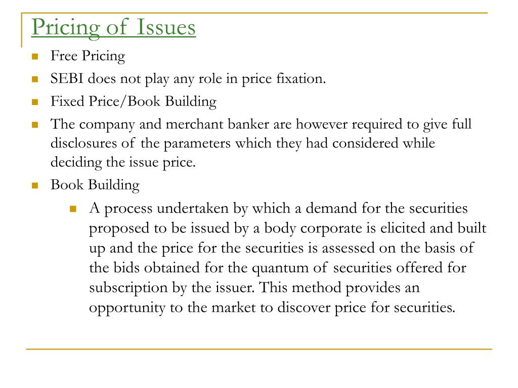 Pricing of Issues