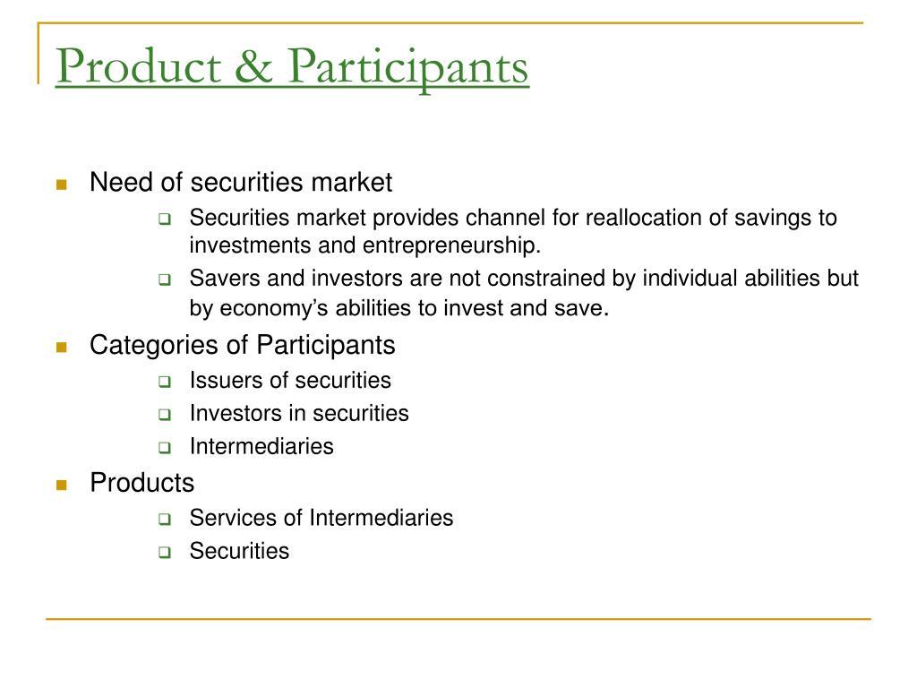 Product & Participants