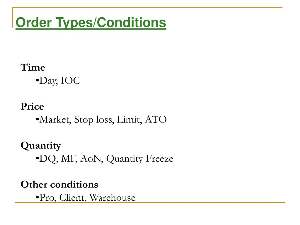 Order Types/Conditions
