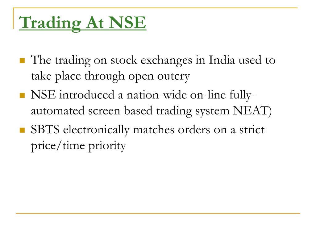 Trading At NSE