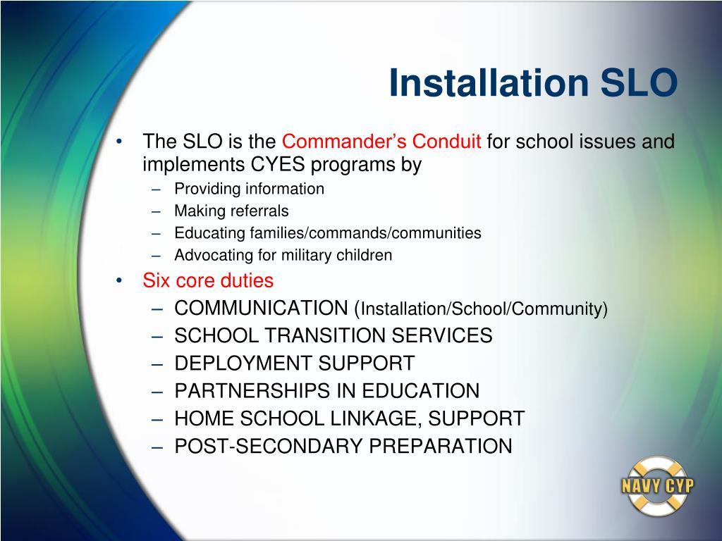 Installation SLO