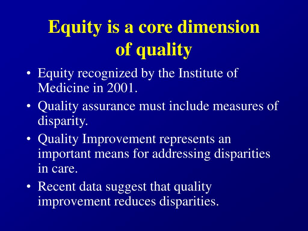 Equity is a core dimension