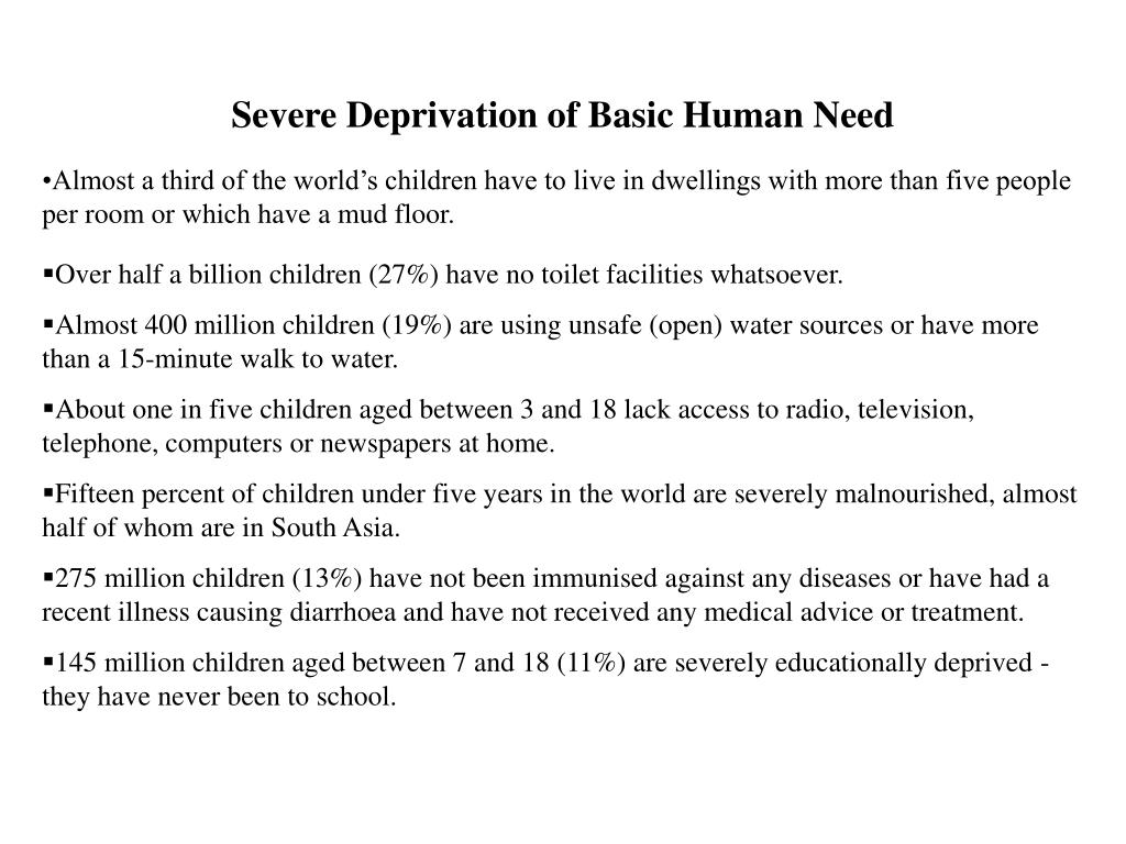 Severe Deprivation of Basic Human Need