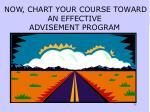 now chart your course toward an effective advisement program