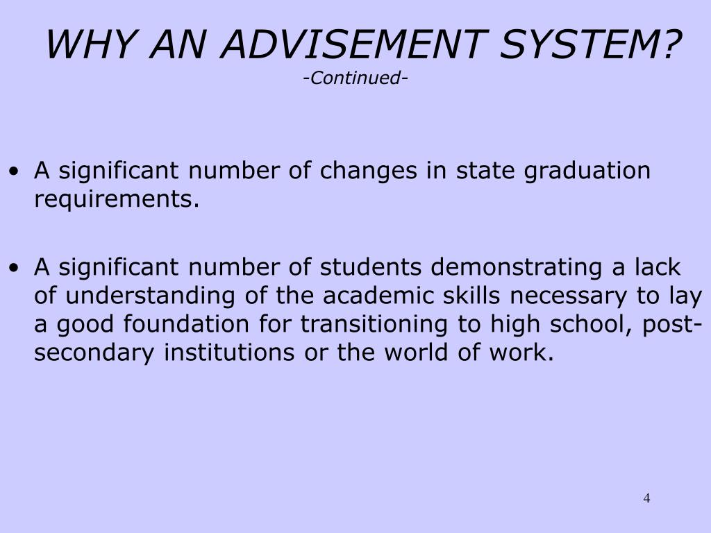 WHY AN ADVISEMENT SYSTEM?