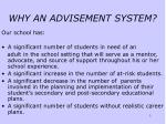 why an advisement system
