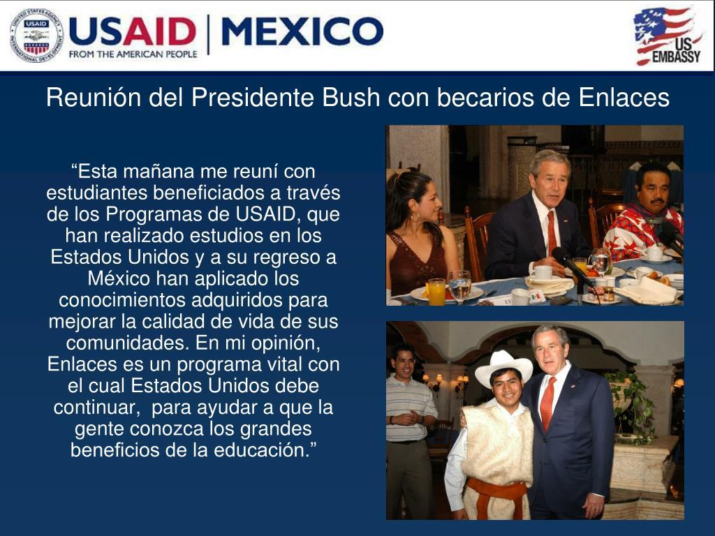 Reunión del Presidente Bush con becarios de Enlaces