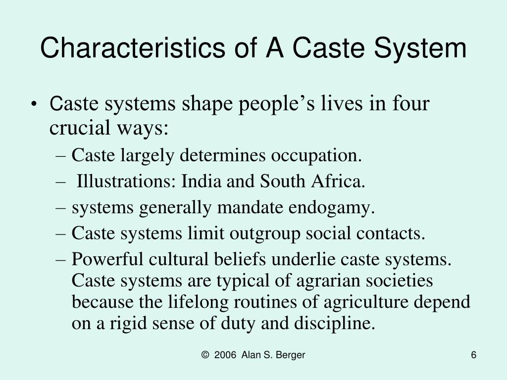 Characteristics of A Caste System