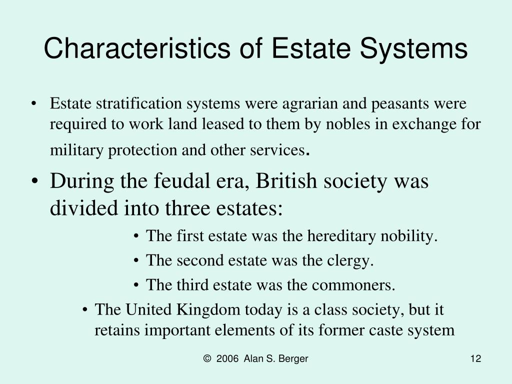 Characteristics of Estate Systems