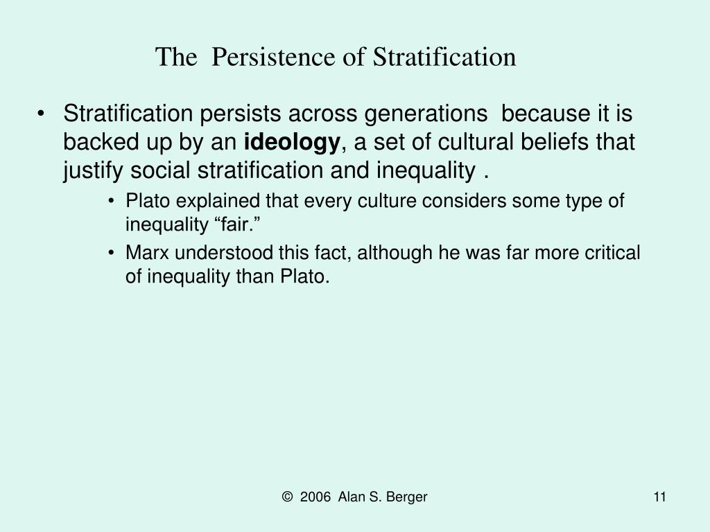 The  Persistence of Stratification