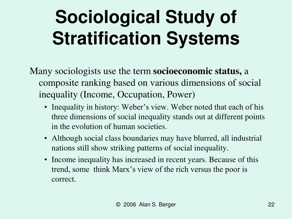 Sociological Study of Stratification Systems