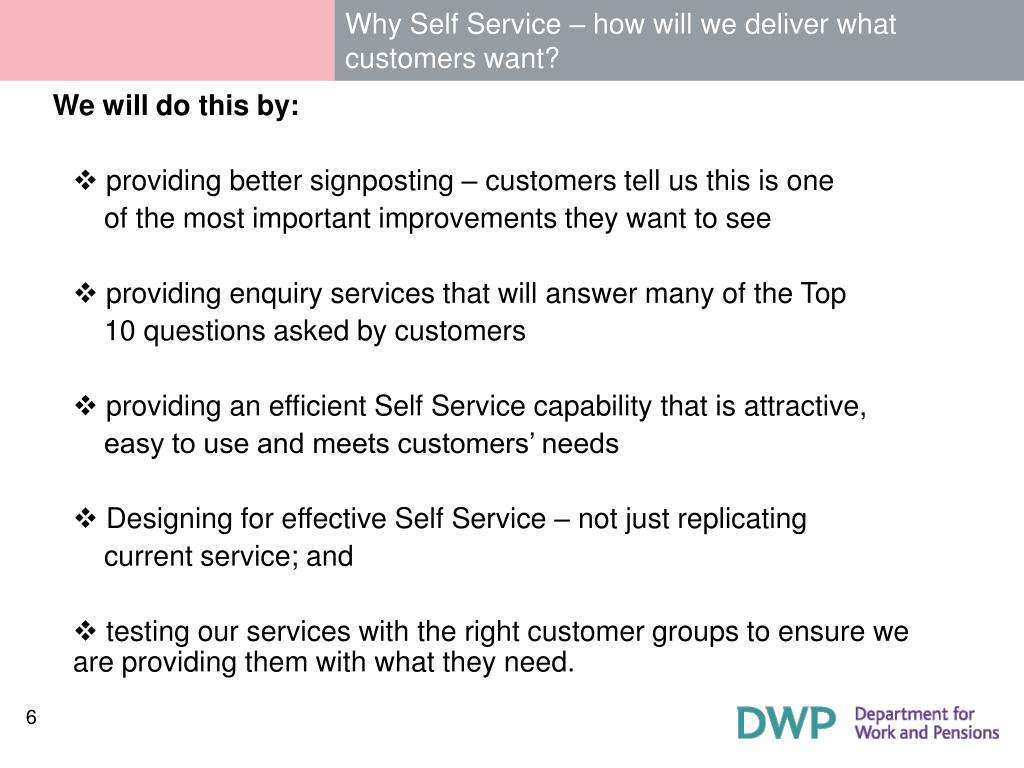 Why Self Service – how will we deliver what