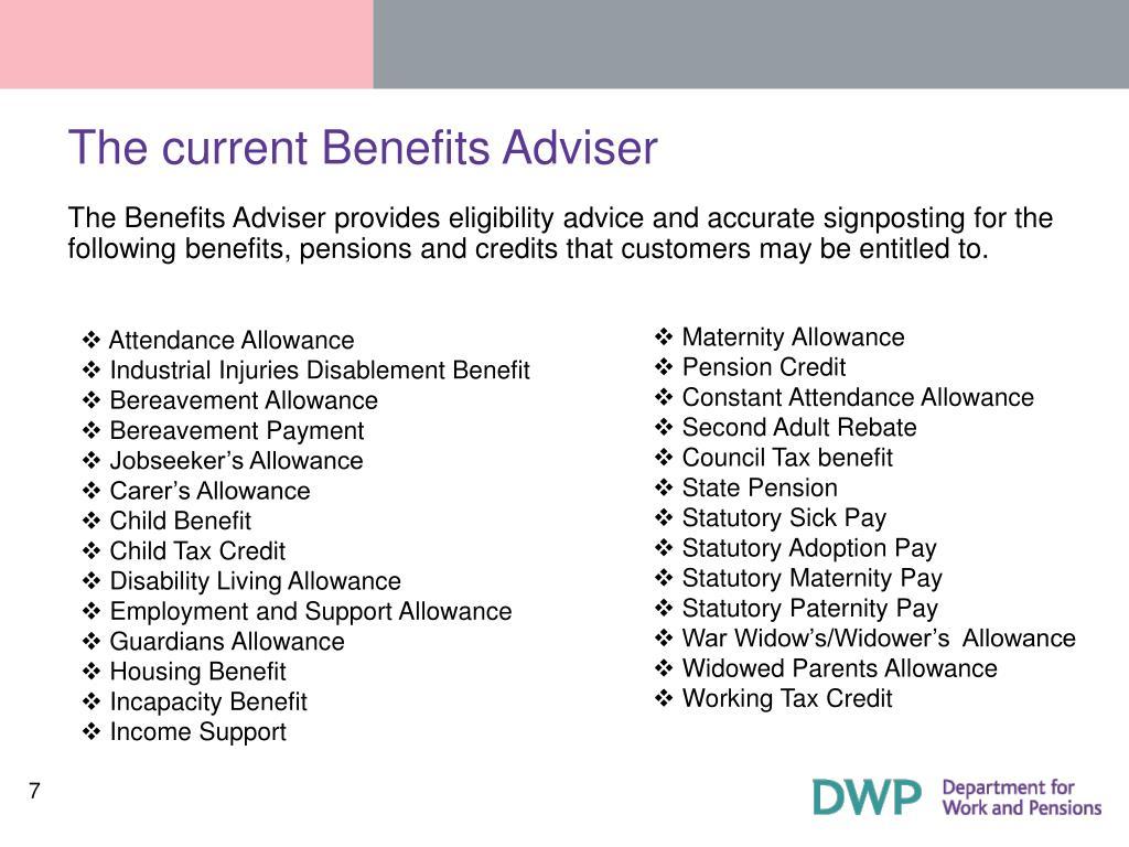 The current Benefits Adviser