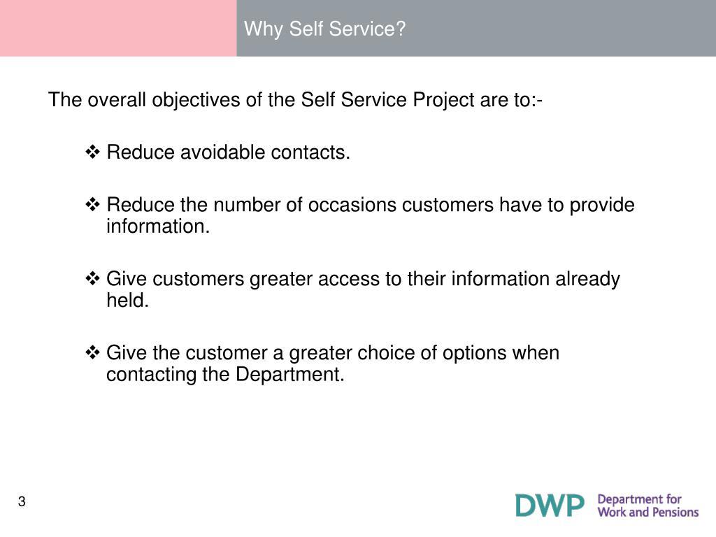 Why Self Service?