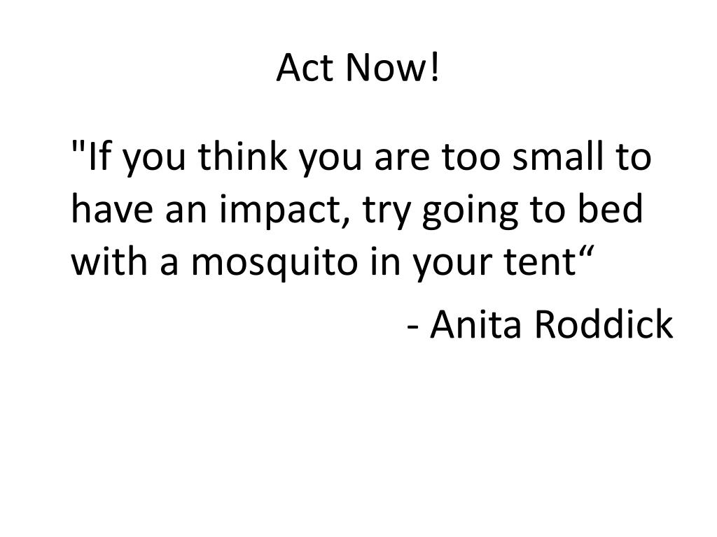 Act Now!
