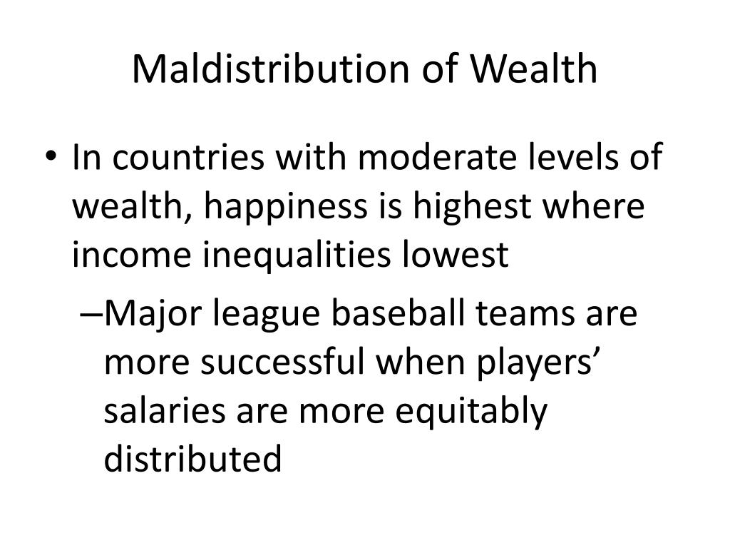 Maldistribution of Wealth