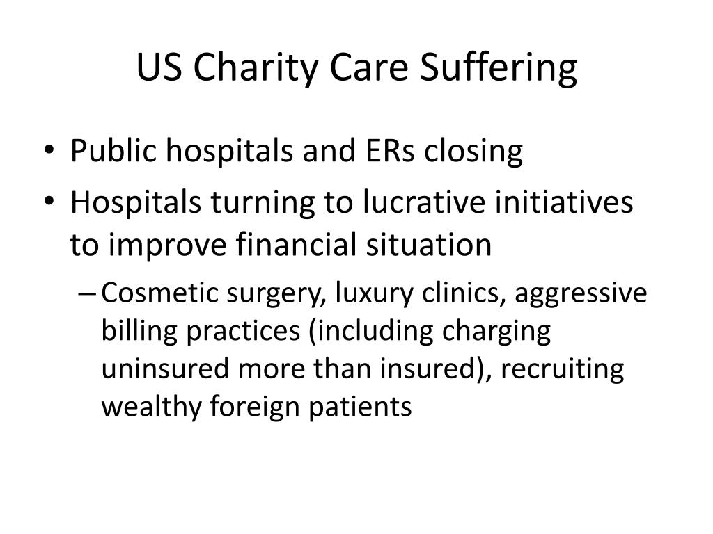 US Charity Care Suffering