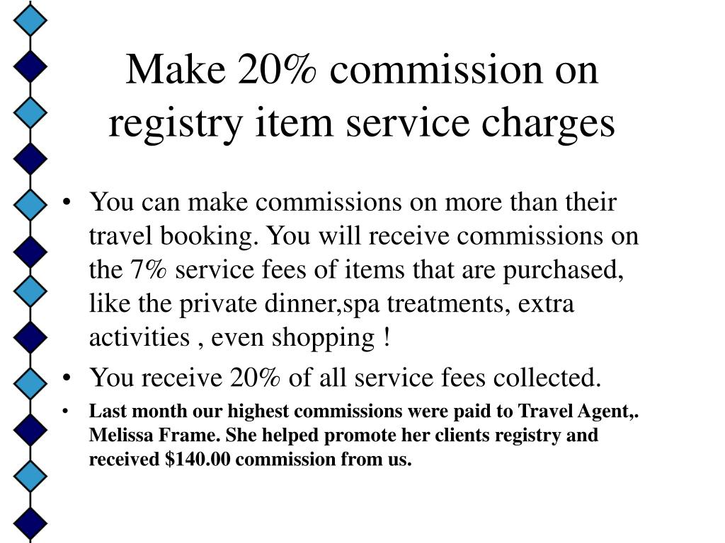 Make 20% commission on registry item service charges