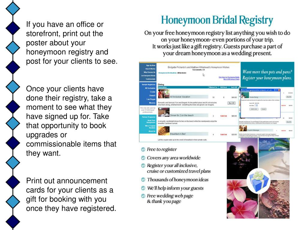 If you have an office or storefront, print out the poster about your honeymoon registry and post for your clients to see.