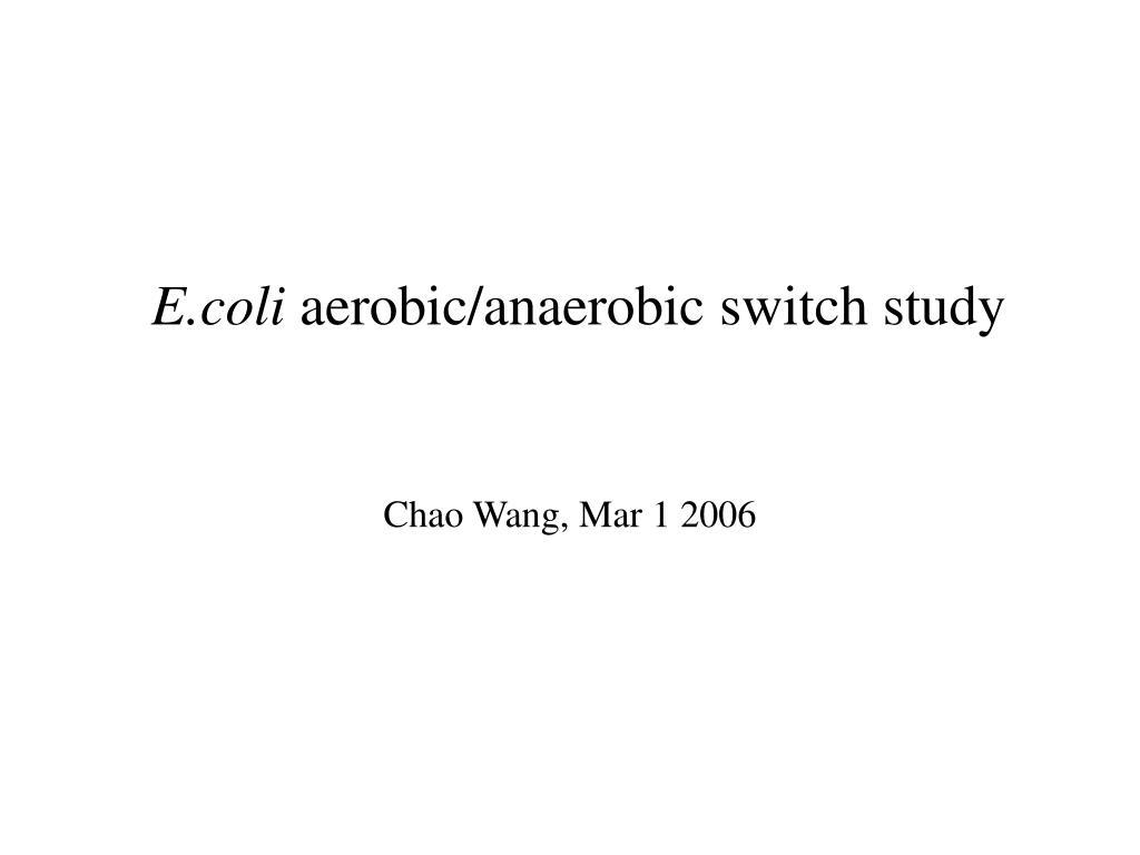 e coli aerobic anaerobic switch study