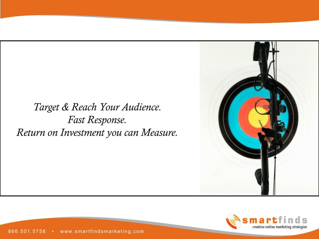 Target & Reach Your Audience.