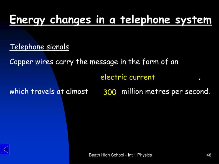 Energy changes in a telephone system