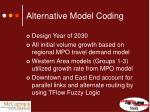 alternative model coding