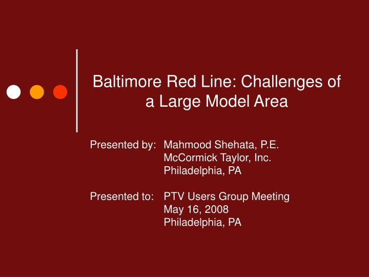 baltimore red line challenges of a large model area