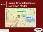 unique characteristics of downtown model1