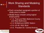 work sharing and modeling standards2
