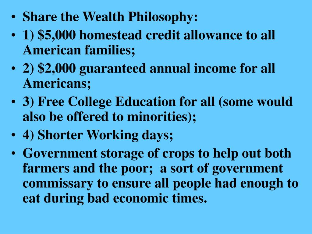 Share the Wealth Philosophy:
