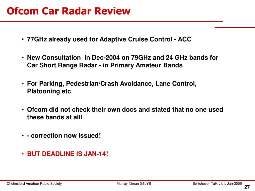 Ofcom Car Radar Review