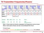 tv transmitter frequencies powers