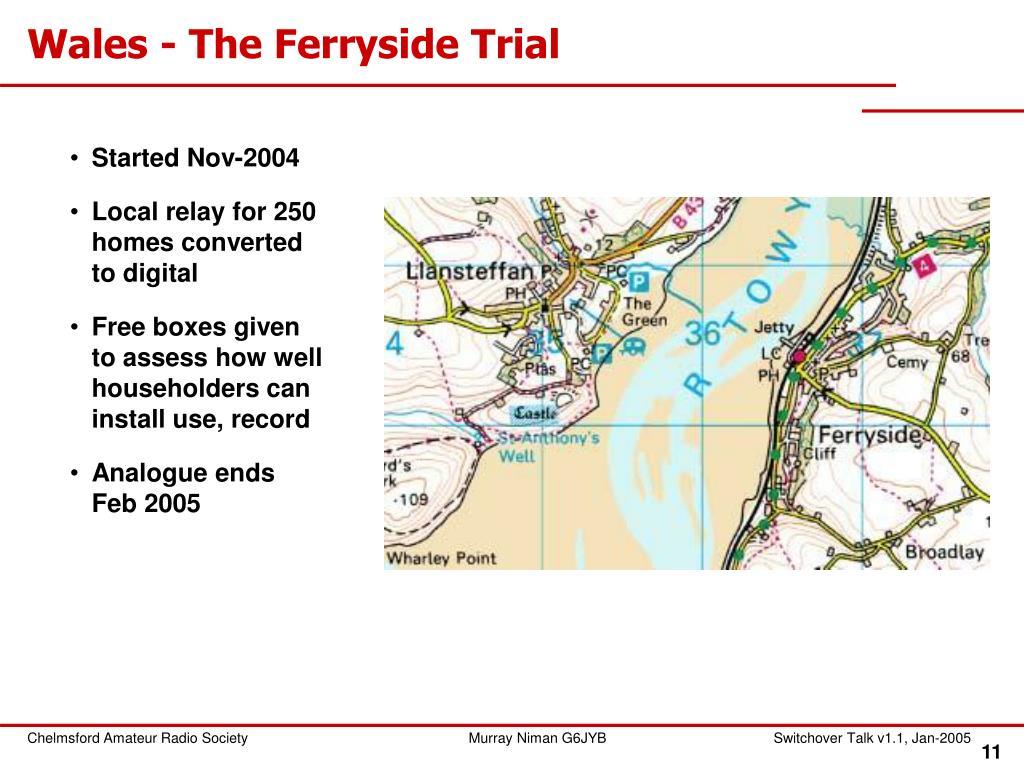 Wales - The Ferryside Trial