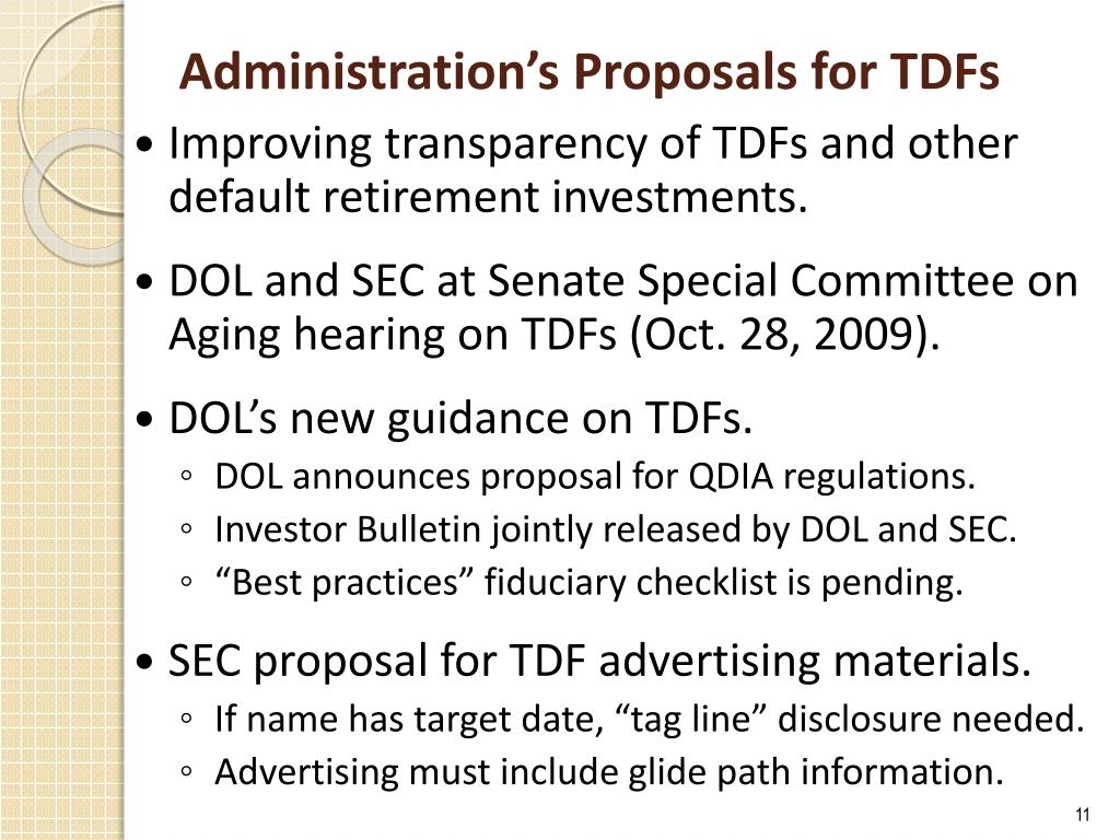 Administration's Proposals for TDFs