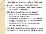 what does it mean to be a fiduciary