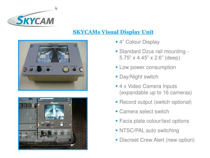 SKYCAMs Visual Display Unit
